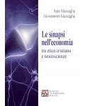 Le sinapsi nell'economia tra etica cristiana e neuroscienze