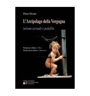 L'Arcipelago della Vergogna. Turismo sessuale e pedofilia.