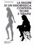 La madre di un'anoressica contesta teorie e terapie