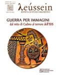Guerra per immagini. Dal mito di Cadmo al terrore dell'ISIS - Leussein Anno VIII n. 1-2