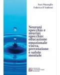 Neuroni specchio e neurini specchio: educazione emozionale visiva, prevenzione e salute mentale