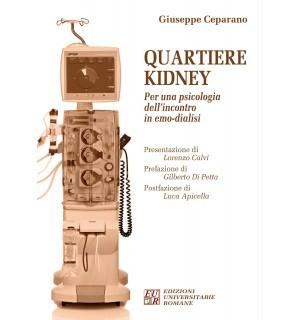 Quartiere Kidney Per una psicologia dell'incontro in emo-dialisi