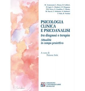 Psicologia clinica e psicoanalisi tra diagnosi e terapia: attualità in campo proiettivo