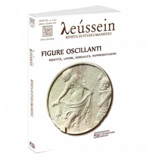 Figure oscillanti. - Leússein Anno IX n. 1-2-3/2016