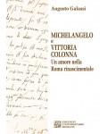 Michelangelo e Vittoria Colonna. Un amore nella Roma rinascimentale
