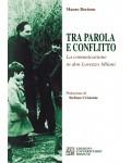 Tra parola e conflitto. La comunicazione in Don Lorenzo Milani