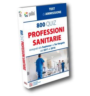 800 QUIZ per le Professioni Sanitarie assegnati alla Sapienza e a Tor Vergata dal 2011 al 2016