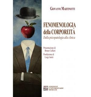 Fenomenologia della corporeità. Dalla psicopatologia alla clinica