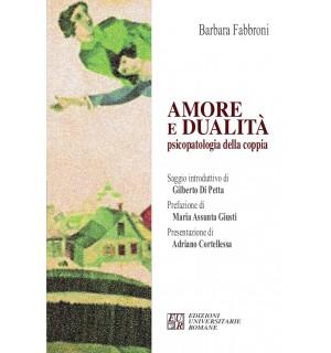 Amore e Dualità: psicopatologia della coppia