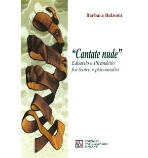 Cantate nude: Eduardo e Pirandello fra teatro e psicoanalisi