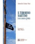 Il terrorismo marittimo in un contesto globale