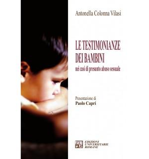 Le testimonianze dei bambini nei casi di presunto abuso sessuale
