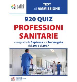 920 QUIZ PROFESSIONI SANITARIE assegnati alla Sapienza e a Tor Vergata dal 2011 al 2017