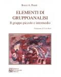 Elementi di gruppoanalisi. Il gruppo piccolo e intermedio