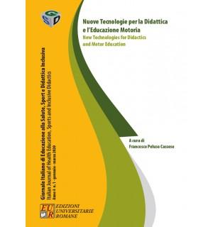 Nuove Tecnologie per la Didattica e l'Educazione Motoria/New Technologies for Didacts and Motor Education