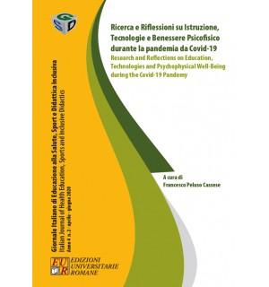 Ricerca e Rifl.ni su Istruzione, Tecnol. e Beness. Psicofisico durante la pand. Covid-19 - Giornale Italiano Anno IV n. 2/2020