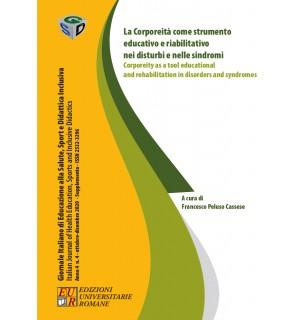 La Corporeità come strumento educativo e riabil.vo nei disturbi e nelle sindromi-Giornale Italiano Anno IV n. 4 / 2020 Suppl.