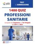 1400 QUIZ PROFESSIONI SANITARIE assegnati alla Sapienza e a Tor Vergata dal 2011 al 2021