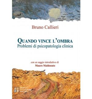QUANDO VINCE L' OMBRA Problemi di psicopatologia clinica
