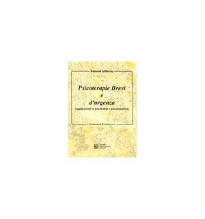 Psicoterapie brevi e d'urgenza. Applicazioni in psichiatria e psicosomatica