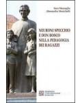 Neuroni specchio e Don Bosco nella pedagogia dei ragazzi