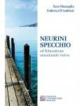 Neurini specchio ed Educazione emozionale Visiva
