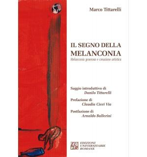 Il segno della melanconia Melanconia generosa e creazione artistica