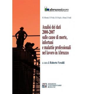 Analisi dei dati 2000-2007 sulle cause di morte, infortuni e malattie professionali nel lavoro in Abruzzo.
