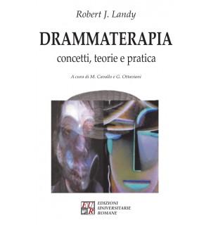 Drammaterapia. Concetti, teorie e pratica