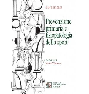 Prevenzione primaria, fisiopatologia dello sport e diagnostica