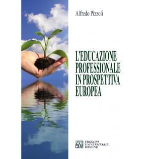 L' educazione professionale in prospettiva europea