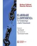 Elaborare la dipendenza tra fenomenologia ed analisi transazionale