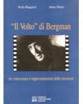 """Il """"volto"""" di Bergman: tra conoscenza e rappresentazioni delle emozioni"""