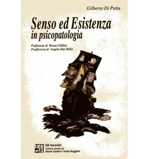 Senso ed esistenza in psicopatologia