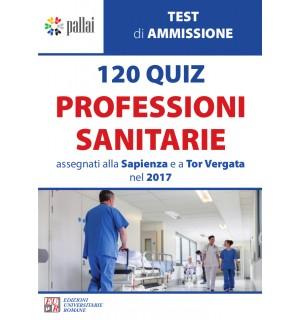 120 QUIZ PROFESSIONI SANITARIE assegnati alla Sapienza e a Tor Vergata nel 2017