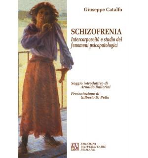Schizofrenia. Intercorporeità e studio dei fenomeni psicopatologici