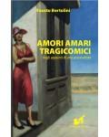 Amori Amari Tragicomici dagli appunti di uno psicanalista - EBOOK