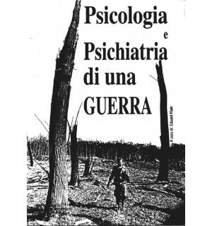 Psicologia e Psichiatria di una Guerra