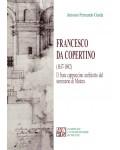 Francesco da Copertino (1617-1692). Il frate cappuccino architetto del seminario di Matera