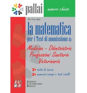 La Matematica per i Test di ammissione