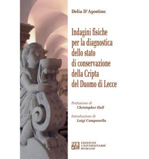 Indagini fisiche per la diagnostica dello stato di conservazione della cripta del duomo di Lecce