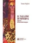 Il tallone di Minerva sulle tracce dell'univesitario incompreso