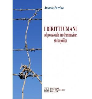 I diritti umani nel processo della loro determinazione storico-politica