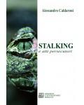 Stalking e atti persecutori