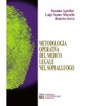 Metodologia operativa del medico legale nel sopralluogo