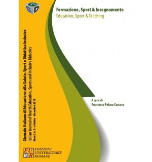 Formazione, Sport & Insegnamento/Education, Sport & Teaching - Giornale Italiano Anno II n. 4 / 2018