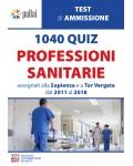 1040 QUIZ PROFESSIONI SANITARIE assegnati alla Sapienza e a Tor Vergata dal 2011 al 2018