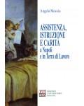 Assistenza, istruzione e carità a Napoli e in terra di lavoro
