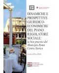 Dinamiche e prospettive giuridico-economiche del piano regolatore sociale. La best practice del municipio Roma centro storico