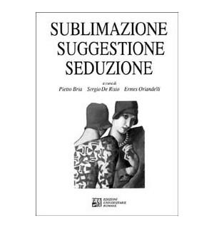 Sublimazione suggestione seduzione